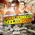 Jakk Frost - Charlie Sheen Meets Mel Gibson mixtape cover art