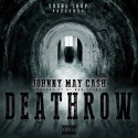 Johnny May Cash - Deathrow mixtape cover art