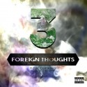 Most Certainly - Foreign Thoughts 3 mixtape cover art