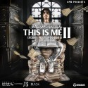 Most Certainly - This Is Me 2 mixtape cover art