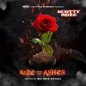 Scotty Roze - Roze From The Ashes mixtape cover art