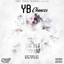 YB - Chances mixtape cover art