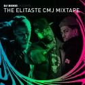 The Elitaste CMJ Mixtape mixtape cover art