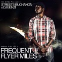 Streets Buchanon - Frequent Flyer Miles mixtape cover art