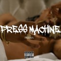 Pressa - Press Machine mixtape cover art