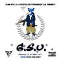 Slick Pulla & Prestige Ent. - G.S.U. Gangstas Stand Up mixtape cover art