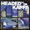 Headed To Da Kappa 2K7 (2 Disc) mixtape cover art