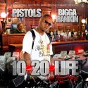 2 Pistols - 10-20-Life mixtape cover art