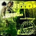 Ace Hood - Street Certified mixtape cover art