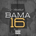 Bama 16 mixtape cover art