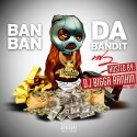 BanBan - Da Bandit 2 mixtape cover art