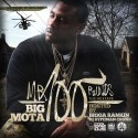Big Mota - Mr. 100 Rounds mixtape cover art