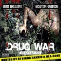 Boston George & Boo Rossini - Drug War mixtape cover art