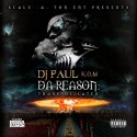 DJ Paul - Da Reason: Thank Me Later mixtape cover art