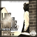 Fantastic Glover - Live B4 You Die 2 mixtape cover art