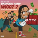 GB Wiggz - Everybody Hates Wiggz 2 mixtape cover art