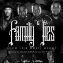 Good Life Music - Family Ties mixtape cover art