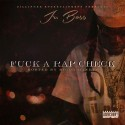 Jr. Boss - F*ck A Rap Check WRNR mixtape cover art