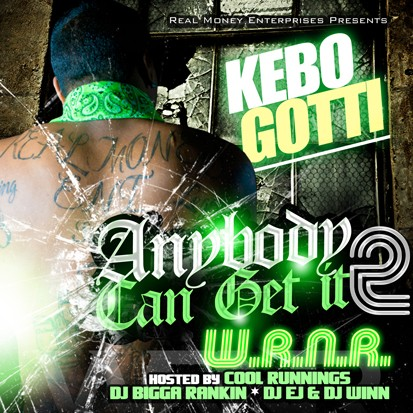 Kebo Gotti – Anybody Can Get It 2 [Mixtape]