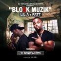 Lil A & Fatt - Blo5k Muzik mixtape cover art