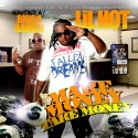 Lil Hot - Make Money Take Money mixtape cover art