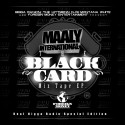 Maaly International - The Black Card mixtape cover art