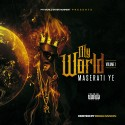 Maserati Ye - My World mixtape cover art