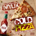 My'lik - Cold Pizza mixtape cover art