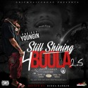 Project Youngin - Still Shining 4 Boola 2.5 mixtape cover art