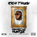 Rich Thug - Respect My Hustle mixtape cover art