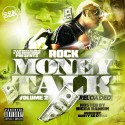 Rock - Money Talks 2 (Reloaded) mixtape cover art