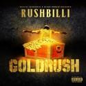 Rushbilli - Goldrush mixtape cover art