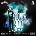 Shawn $crilla - From 1900 With Love mixtape cover art