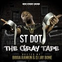 ST Dot - The Gray Tape mixtape cover art