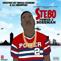 Stebo - Power 2 Bossman mixtape cover art