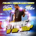 Swazy Baby - The Future Of Hip Hop 2 mixtape cover art