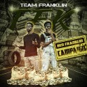 Team Franklin TFK - Ben Franklin Campaign mixtape cover art
