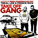Treal Lee & Prince Rick - #TakeOffGang mixtape cover art