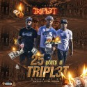 Tripl3t - 25 Years A Tripl3t (Still At It) mixtape cover art