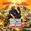 Young R - Billion Dollar Dreams 2 (Respect, Power & Money) mixtape cover art
