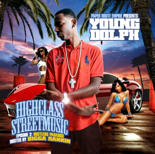 Young Dolph – High Class Street Music 2: Hustler's Paradise [Mixtape] (NO DJ)