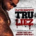 Yung Gwapa - Tru Liez mixtape cover art