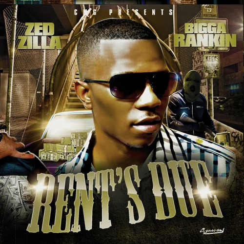 Zed Zilla – Rent's Due [Mixtape] (NO DJ)