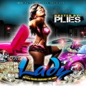 Lady - Bitch From Around The Way (Hosted By Plies) mixtape cover art