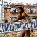 Lady - Bout Dat Life mixtape cover art
