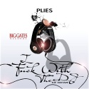 Plies - I Fuck With The DJ mixtape cover art