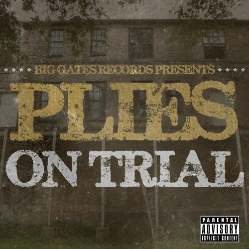 Plies – On Trial [Mixtape]