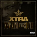 Xtra - New King Of The South mixtape cover art