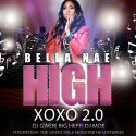 Bella Nae - H.I.G.H XOXO 2.0 mixtape cover art