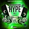 Underground Hype mixtape cover art